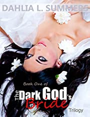 The Dark God's Bride Trilogy, #1