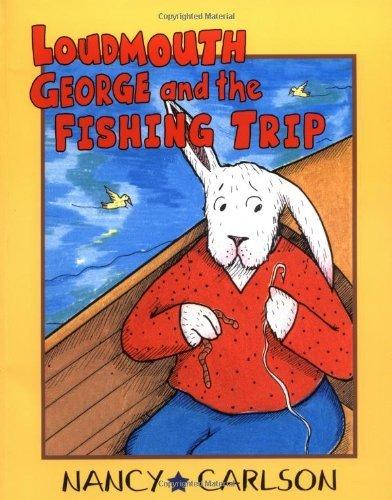 loudmouth-george-and-the-fishing-trip-nancy-carlsons-neighborhood-by-nancy-carlson-2005-01-31