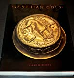 img - for Scythian Gold: Treasures From Ancient Ukraine book / textbook / text book