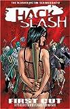 Hack / Slash Volume 1: First Cut (v. 1)