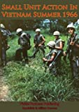 Small Unit Action In Vietnam Summer 1966 [Illustrated Edition]