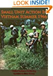 Small Unit Action In Vietnam Summer 1...