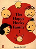 The Happy Hocky Family (0140557717) by Smith, Lane