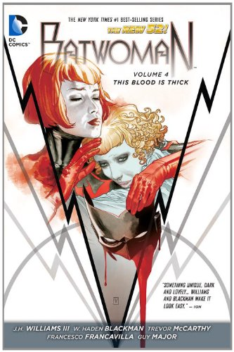Batwoman Volume 4: This Blood is Thick HC (The New 52)
