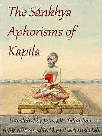 The Sankhya Aphorisms of Kapila written by James R. Ballantyne