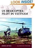 US Helicopter Pilot in Vietnam (Warrior)