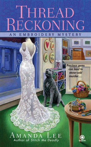 Image of Thread Reckoning (Embroidery Mystery, Book 3)