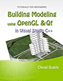 Building Modeling using OpenGL and Qt (English Edition)