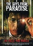 The Guys from Paradise - Die Hölle von Manila