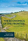 img - for The Economics of the Frontier: Conquest and Settlement book / textbook / text book