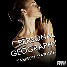 Personal Geography: The Compass, Book 1 Audiobook by Tamsen Parker Narrated by Samantha Prescott