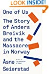 One of Us: The Story of Anders Breivi...