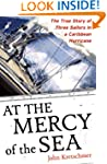 At the Mercy of the Sea: The True Sto...