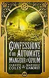 vignette de 'Confessions d'un automate mangeur d'opium (Fabrice Colin)'