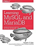 img - for Learning MySQL and MariaDB: Heading in the Right Direction with MySQL and MariaDB 1st edition by Dyer, Russell J. T. (2015) Paperback book / textbook / text book