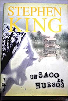 Un Saco De Huesos/A Bag of Bones: Stephen King