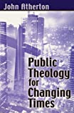 Public Theology for Changing Times