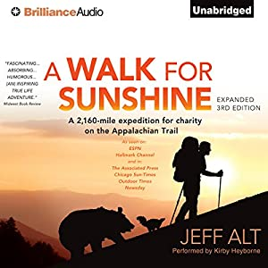 A Walk for Sunshine: A 2,160-Mile Expedition for Charity on the Appalachian Trail | [Jeff Alt]