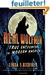 Real Wolfmen: True Encounters in Mode...