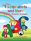 Dr. Little's Tri-Alphabets and More, English o Espa�ol o Fran�ais,