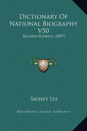 Dictionary of National Biography V50: Russen-Scobell (1897)