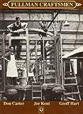 Pullman Craftsmen (QueenSpark Classics) (0904733505) by Carter, Don