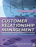 img - for Customer Relationship Management by Buttle, Francis, Maklan, Stan (2008) Paperback book / textbook / text book