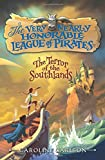 img - for The Terror of the Southlands (The Very Nearly Honorable League of Pira) book / textbook / text book
