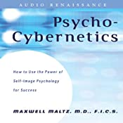 Psycho-Cybernetics: Updated and Revised | [Maxwell Maltz, Dan Kennedy]
