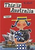 This is Australia (Artists Monographs)