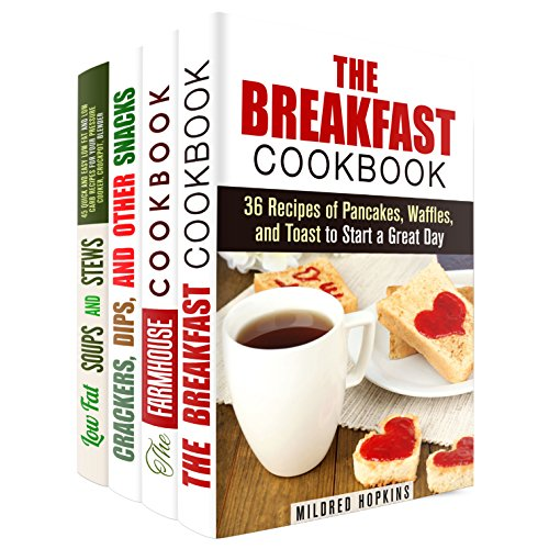 Comfort Foods Box Set (4 in 1): Over 100 Breakfast, Soup, Bread Recipes and Homemade Snacks and Other Savory Bites (Low Fat Recipes & Comfort Food) by Mildred Hopkins, Theresa Powell, Nicole Moran, Sheila Hope