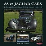 SS & Jaguar Cars: 1 1/2 Litre, 2 1/2...