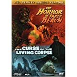 The Del Tenney Double Feature - The Horror of Party Beach / The Curse of the Living Corpseby John Scott
