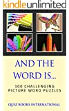 And The Word Is... - Can you guess the word using just 4 pictures?