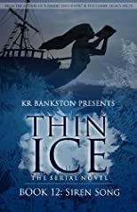 Thin Ice 12 - Siren Song