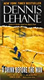 Drink Before the War (0061998842) by Lehane, Dennis