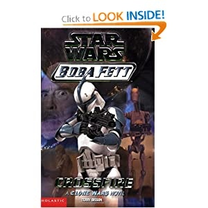 Star Wars: Boba Fett #2: Crossfire by Terry Bisson and Peter Bolinger