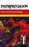 First and Second Kings (Interpretation: A Bible Commentary for Teaching & Preaching)