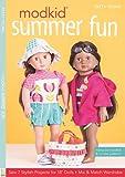 MODKID Summer Fun: Sew 7 Stylish Projects for 18 Dolls Mix and Match Wardrobe