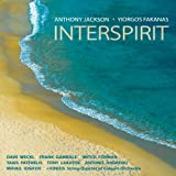 インタースピリット / ヨルゴス・ファカナス アンソニー・ジャクソン (CD - 2010)