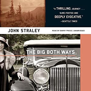 The Big Both Ways | [John Straley]