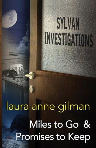 Sylvan Investigations: Miles to Go & Promises to Keep [Gilman, Laura Anne] (Tapa Blanda)
