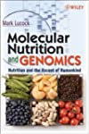 Molecular Nutrition and Genomics: Nut...