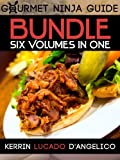 img - for Gourmet Ninja Guides Bundle (Gourmet Ninja Guides - 6 Volumes in ONE! Book 7) book / textbook / text book