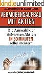 Verm�gensaufbau mit Aktien: Die Auswa...