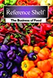 img - for The Business of Food (Reference Shelf) by Not Avaialble (2013-04-03) book / textbook / text book