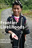 img - for Frontier Livelihoods: Hmong in the Sino-Vietnamese Borderlands book / textbook / text book