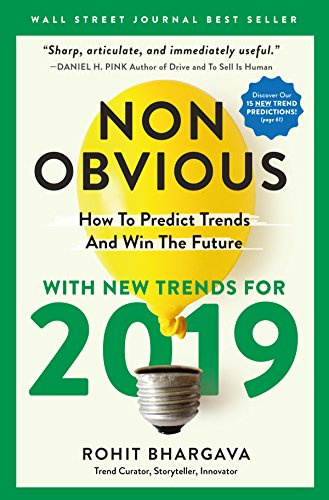 Non-Obvious 2019 How To Predict Trends And Win The Future (Non-Obvious Series) [Bhargava, Rohit] (Tapa Blanda)