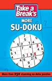 Take a Break Take a Break: More Sudoku