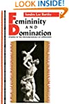Femininity and Domination: Studies in...